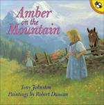 Amber on the Mountain (Picture Puffin books)