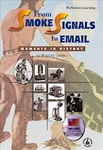 From Smoke Signals to Email (Cover-To-Cover Books)