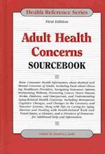 Adult Health Concerns Sourcebook (Health Reference Series)