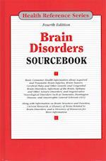 Brain Disorders Sourcebook (Brain Disorders Sourcebook)