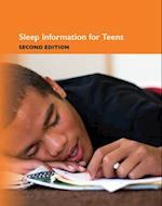 Sleep Information for Teens (Teen Health Series)