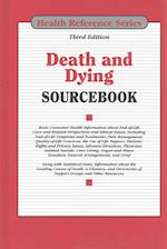 Death and Dying Sourcebook (Death Dying Sourcebook)