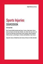 Sports Injuries Sourcebook (Health Reference Series)