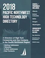 Pacific Northwest High Technology Directory 2018 (Ready reference Directories)