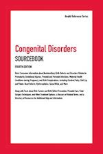 Congenital Disorders Sourcebook (Health Reference Series)