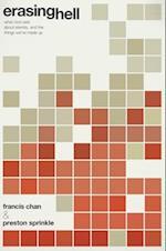 Erasing Hell af Francis Chan, Preston Sprinkle