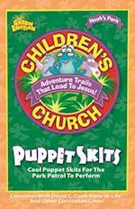 Noah's Park Children's Church Puppet Skits af David C. Cook