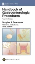 Handbook of Gastroenterologic Procedures (Lippincott Williams and Wilkins Handbook Series)