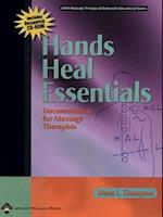 Hands Heal Essentials (LWW Massage Therapy and  Bodywork Educational Series)