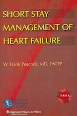 Short Stay Management of Heart Failure [With CDROM]