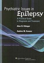 Psychiatric Issues in Epilepsy