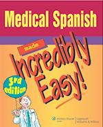 Medical Spanish Made Incredibly Easy! (Incredibly Easy!)
