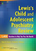 Lewis's Child and Adolescent Psychiatry Review