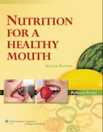 Nutrition for a Healthy Mouth af Rebecca Sroda