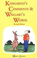 Kangaroos' Comments and Wallabys' Words - An Aussie Word Book