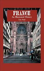 France: An Illustrated History