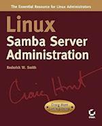 Linux Samba Server Administrat (Craig Hunt Linux Library)