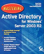 Mastering Active Directory for Windows Server 2003 R2 (Mastering)