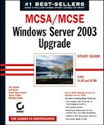 MCSA / MCSE: Windows Server 2003 Upgrade Study Guide af James Chellis