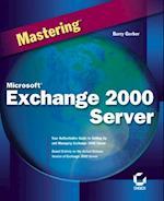 Mastering Microsoft Exchange 2000 Server