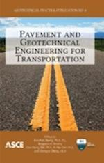 Pavement and Geotechnical Engineering for Transportation (Geotechnical Practice Publication, nr. 8)
