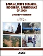 Padang, West Sumatra, Indonesia Earthquake of 2009 (Tclee Monographs)