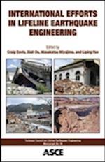 International Efforts in Lifeline Earthquake Engineering (Tclee Monograph Series)