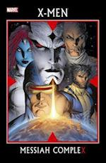 X-men: Messiah Complex af Arnold Drake, Craig Kyle, Peter David