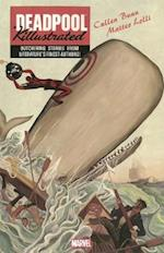 Deadpool Killustrated af Cullen Bunn