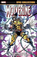 Wolverine Epic Collection: The Dying Game af Larry Hama