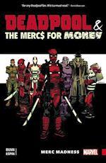 Deadpool & the Mercs for Money af Cullen Bunn