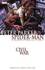 Civil War: Peter Parker, Spider-man (new Printing)