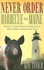 Never Order Barbecue in Maine