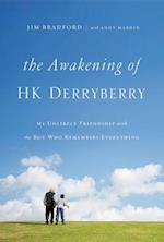 The Awakening of H. K. Derryberry