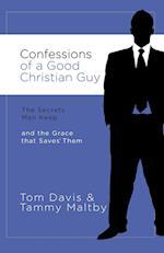 Confessions of a Good Christian Guy af Tom Davis