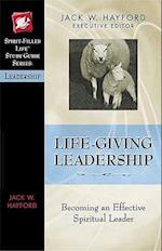 Life-Giving Leadership af Jack W. Hayford