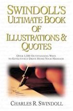 Swindoll's Ultimate Book of Illustrations & Quotes af Charles R. Swindoll Dr, Thomas Nelson Publishers