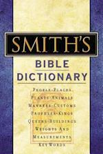 Smith's Bible Dictionary af M A Peloubet, F N Peloubet, William Smith