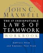 The 17 Indisputable Laws of Teamwork af John C. Maxwell
