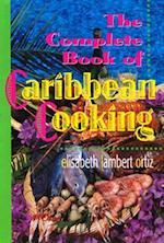 The Complete Book of Caribbean Cooking af Elisabeth Lambert Ortiz