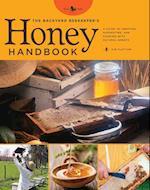 The Backyard Beekeeper's Honey Handbook (Backyard Series)