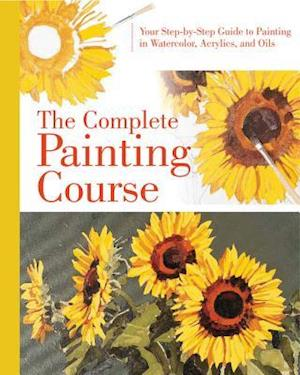 Bog, hardback The Complete Painting Course af Quarto Publishing