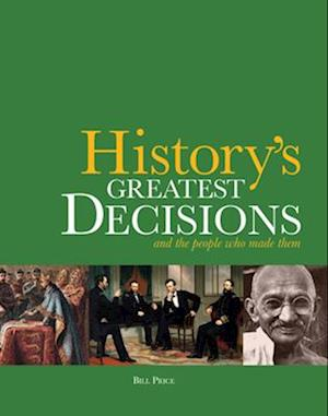Bog, paperback History's Greatest Decisions af Bill Price