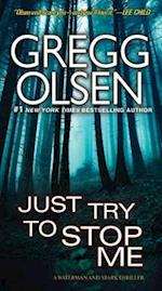 Just Try to Stop Me (Waterman and Stark Thriller)