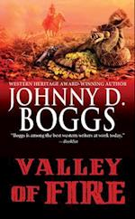 Valley of Fire af Johnny D. Boggs