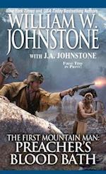 Preacher's Bloodbath (The First Mountain Man)