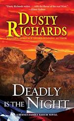 Deadly Is the Night (Byrnes Family Ranch)