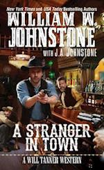 A Stranger in Town (Will Tanner Western)