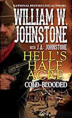 Cold-Blooded (Hells Half Acre)