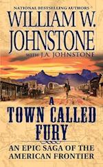 A Town Called Fury (Town Callled Fury)